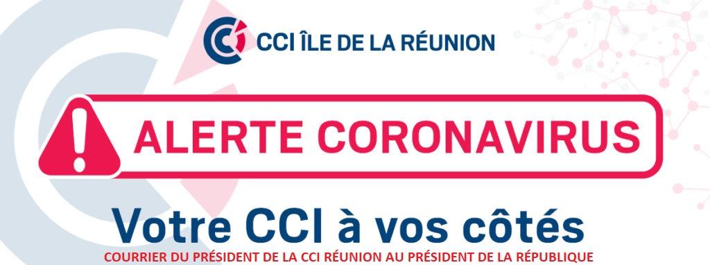 COURRIER DU PRÉSIDENT DE LA CCI RÉUNION AU PRÉSIDENT DE LA RÉPUBLIQUE