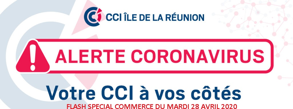 Flash spécial commerce du mardi 28 avril 2020