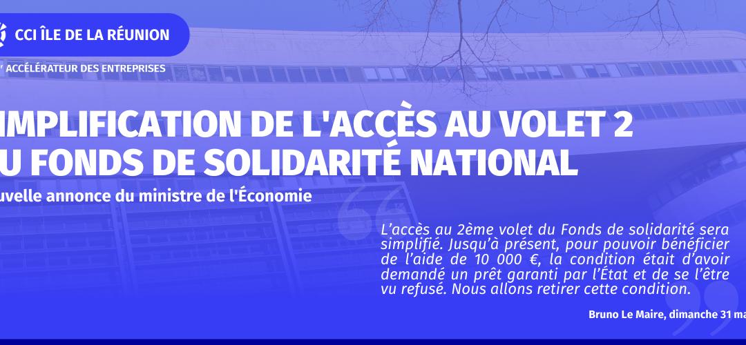 SIMPLIFICATION DE L'ACCÈS AU VOLET 2 DU FONDS DE SOLIDARITÉ NATIONAL