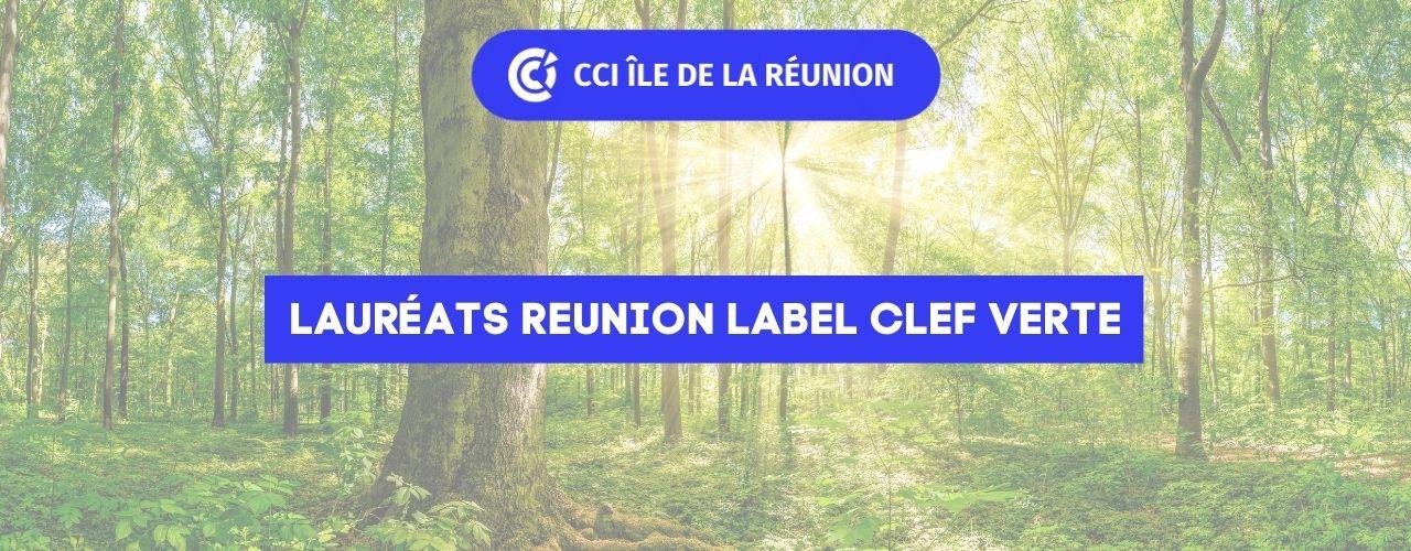 Lauréats Réunion du LABEL Clef Verte 2021