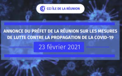 ANNONCE DU PREFET DE LA REUNION SUR LES MESURES DE LUTTE CONTRE LA PROPAGATION DE LA COVID-19