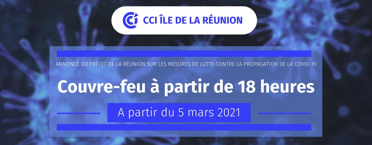 Annonce du Préfet de La Réunion sur les nouvelles mesures de lutte contre la propagation de la Covid-19 – 02/03/2021