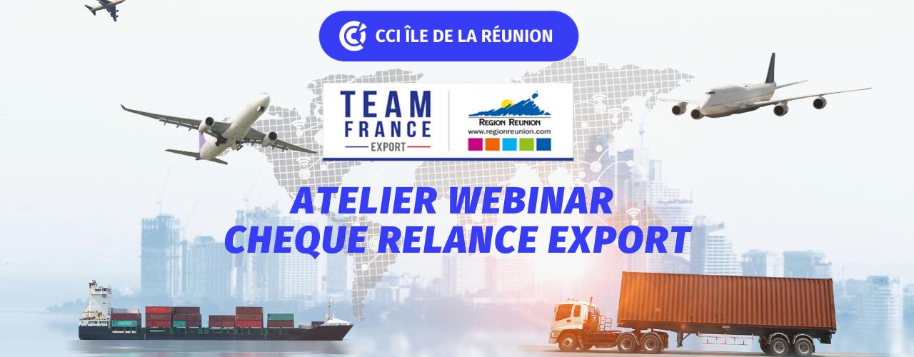 ATELIER WEBINAR – CHEQUE RELANCE EXPORT