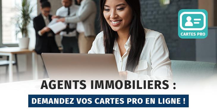 Agents Immobiliers : demandez votre carte professionnelle en ligne !