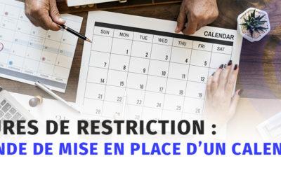 Mesures de restriction : demande de mise en place d'un calendrier